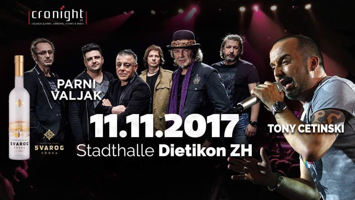 Parni Valjak & Tony Cetinsky @ Stadthalle Dietikon | Dietikon | Zürich | Switzerland
